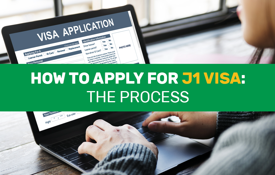 How to Apply for J1 Visa
